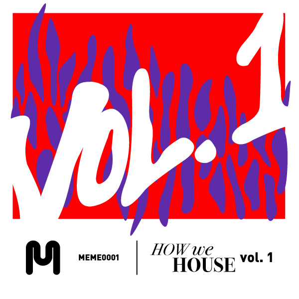 How We House Vol. 1