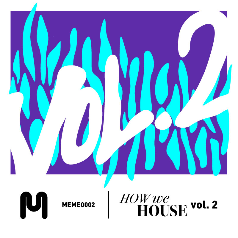 How We House Vol. 2